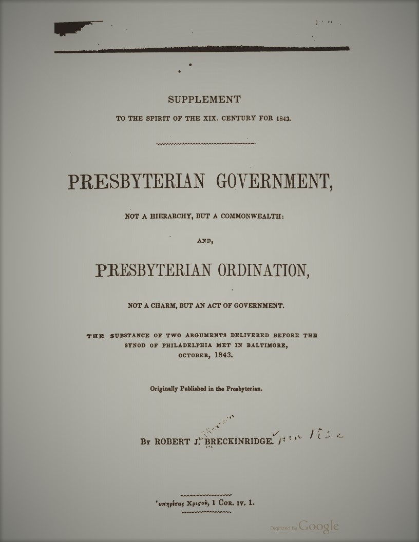 Breckinridge, Robert - Presbyterian Government.jpg