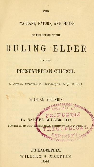 Miller, Ruling Elder Sermon.jpg