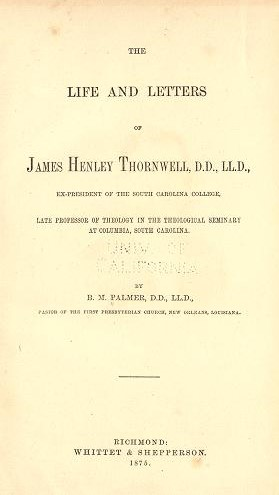 Palmer, Life and Letters of Thornwell.jpg