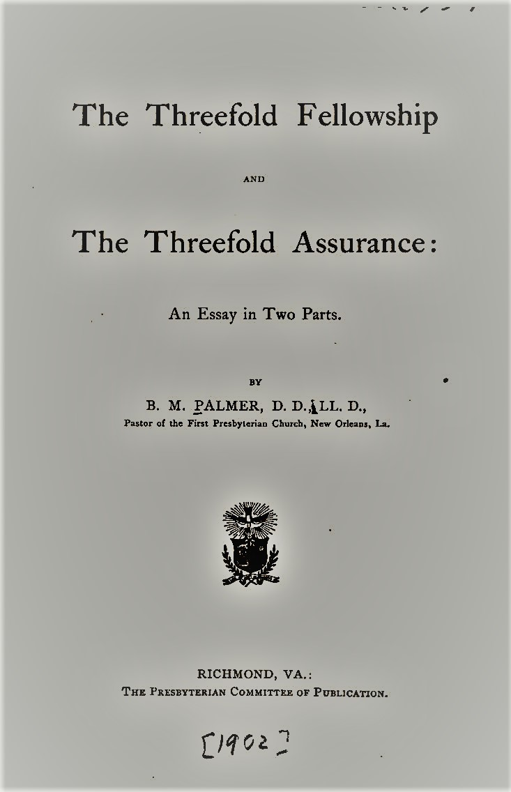 Palmer, Threefold Fellowship and Assurance.jpg
