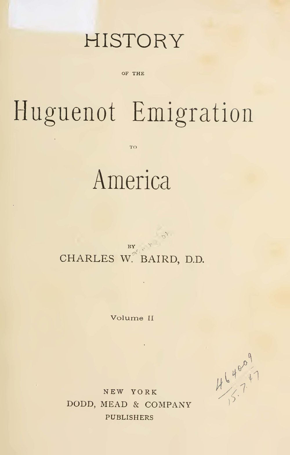 Baird, Charles Washington, History of the Huguenot Emigration to America, Vol. 2 Title Page.jpg