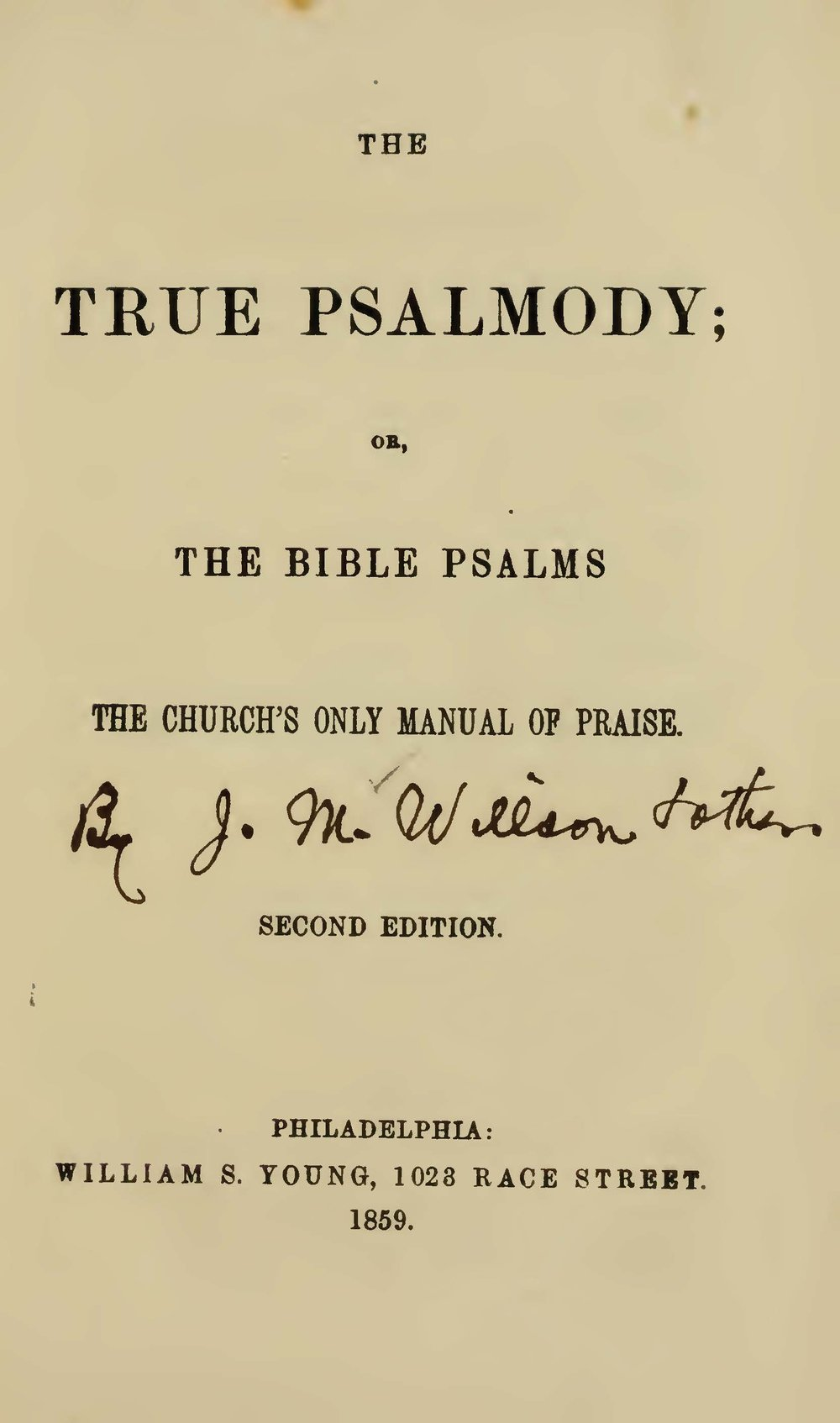 Willson, James McLeod, The True Psalmody Title Page.jpg