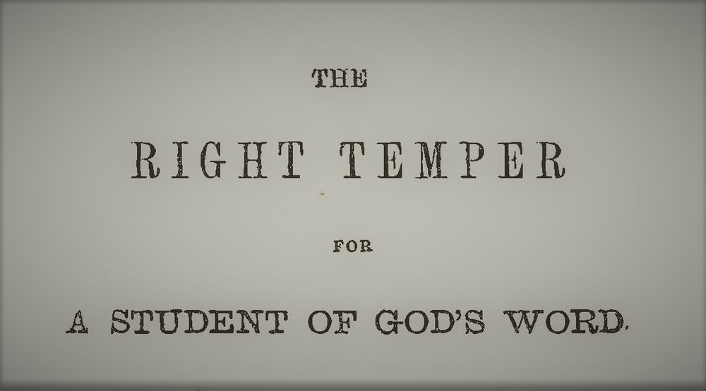 Plumer - Right Temper for a Student of God's Word.jpg