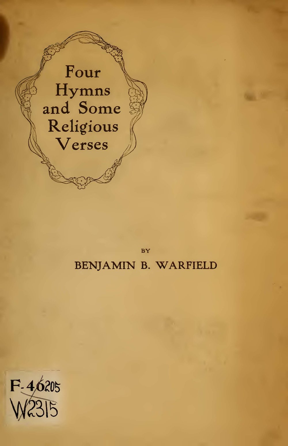 Warfield, Benjamin Breckinridge, Four Hymns and Some Religious Verses Title Page.jpg