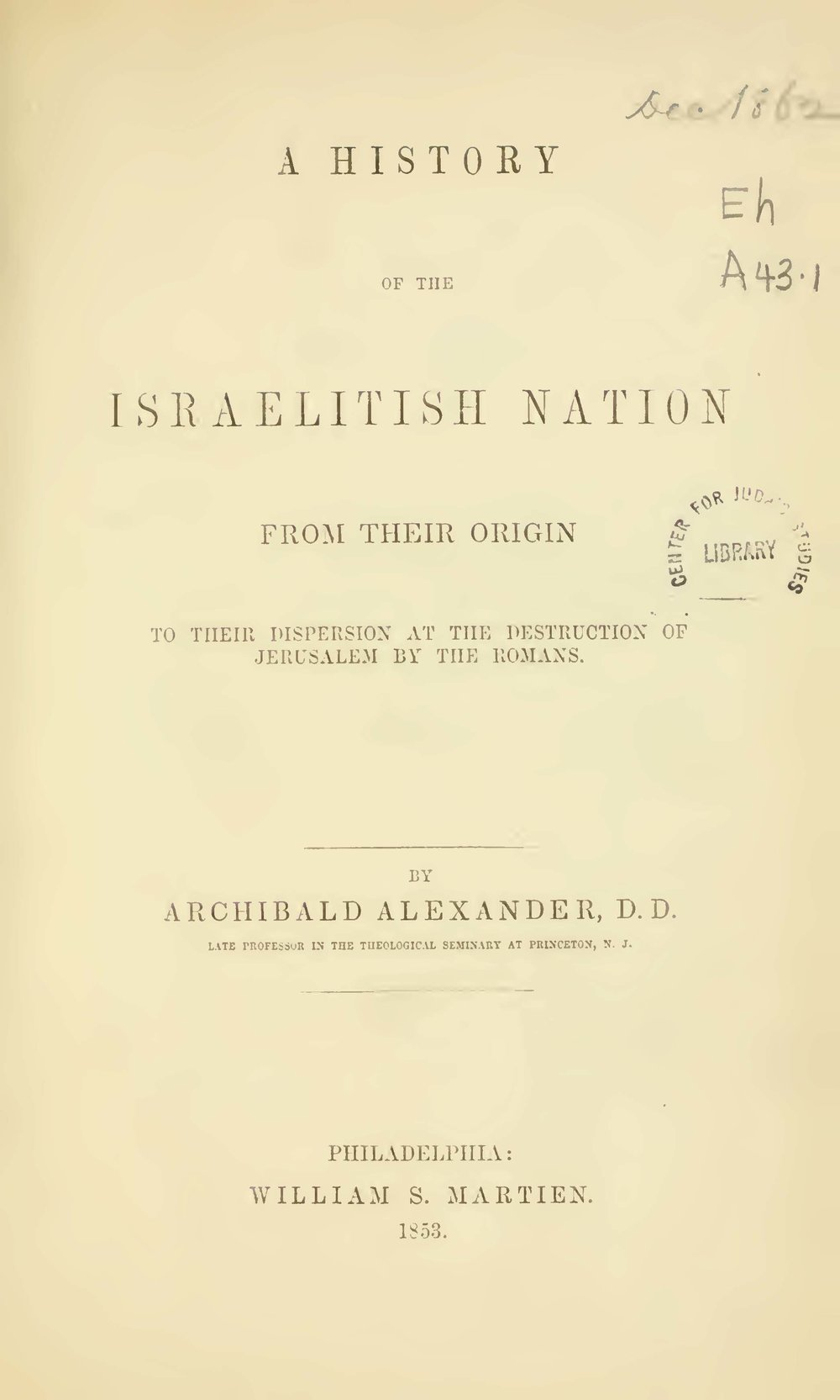 Alexander, Archibald, A History of the Israelitish Nation Title Page.jpg