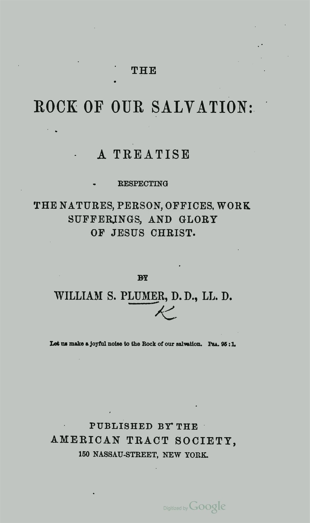 Plumer, William Swan, The Rock of Our Salvation Title Page.jpg