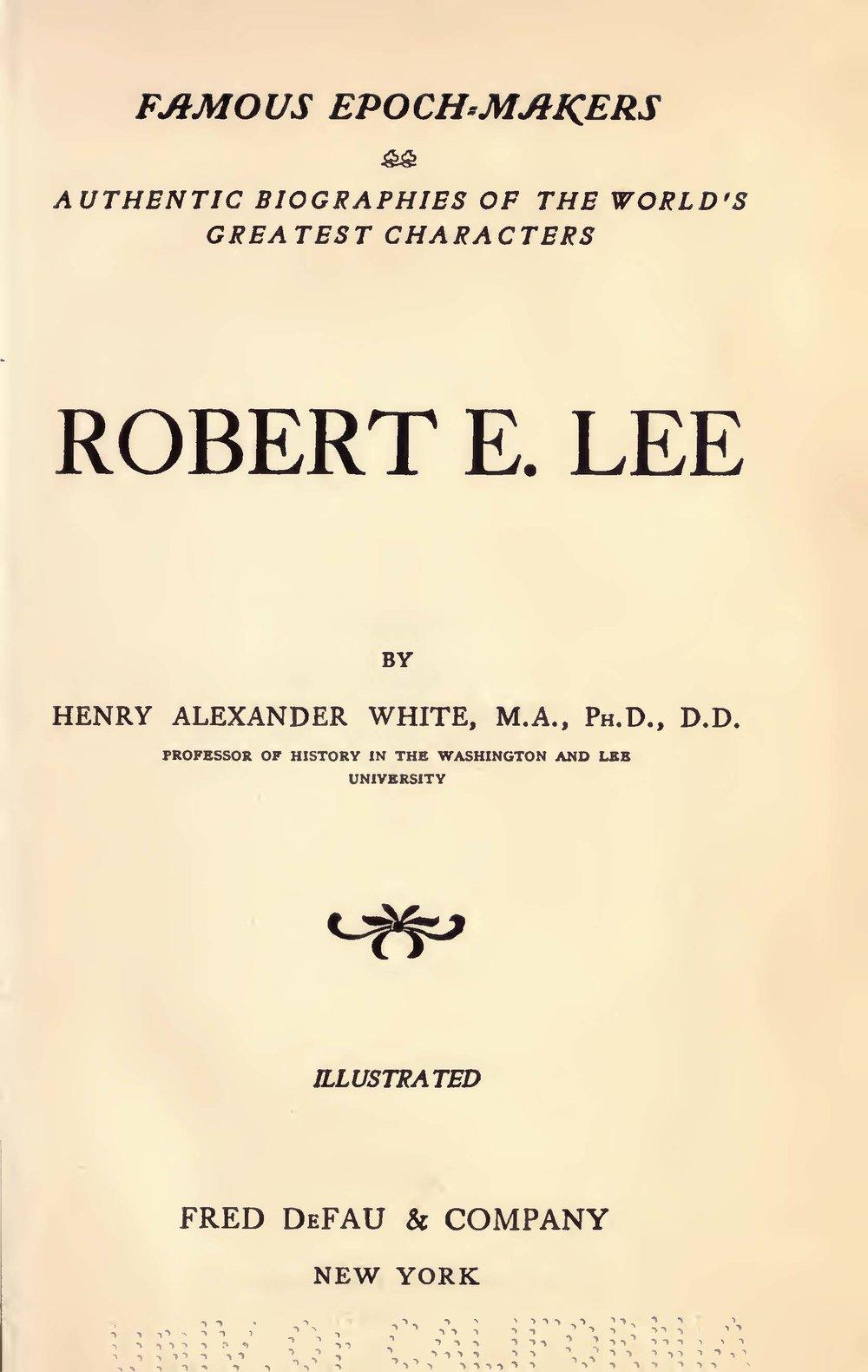 White, Henry Alexander, Robert E Lee Title Page.jpg