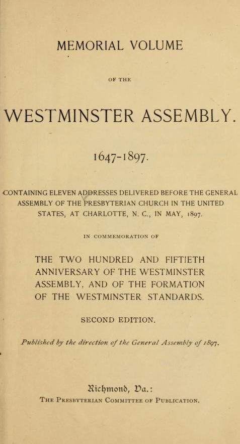 Memorial Volume of the Westminster Assembly.jpg