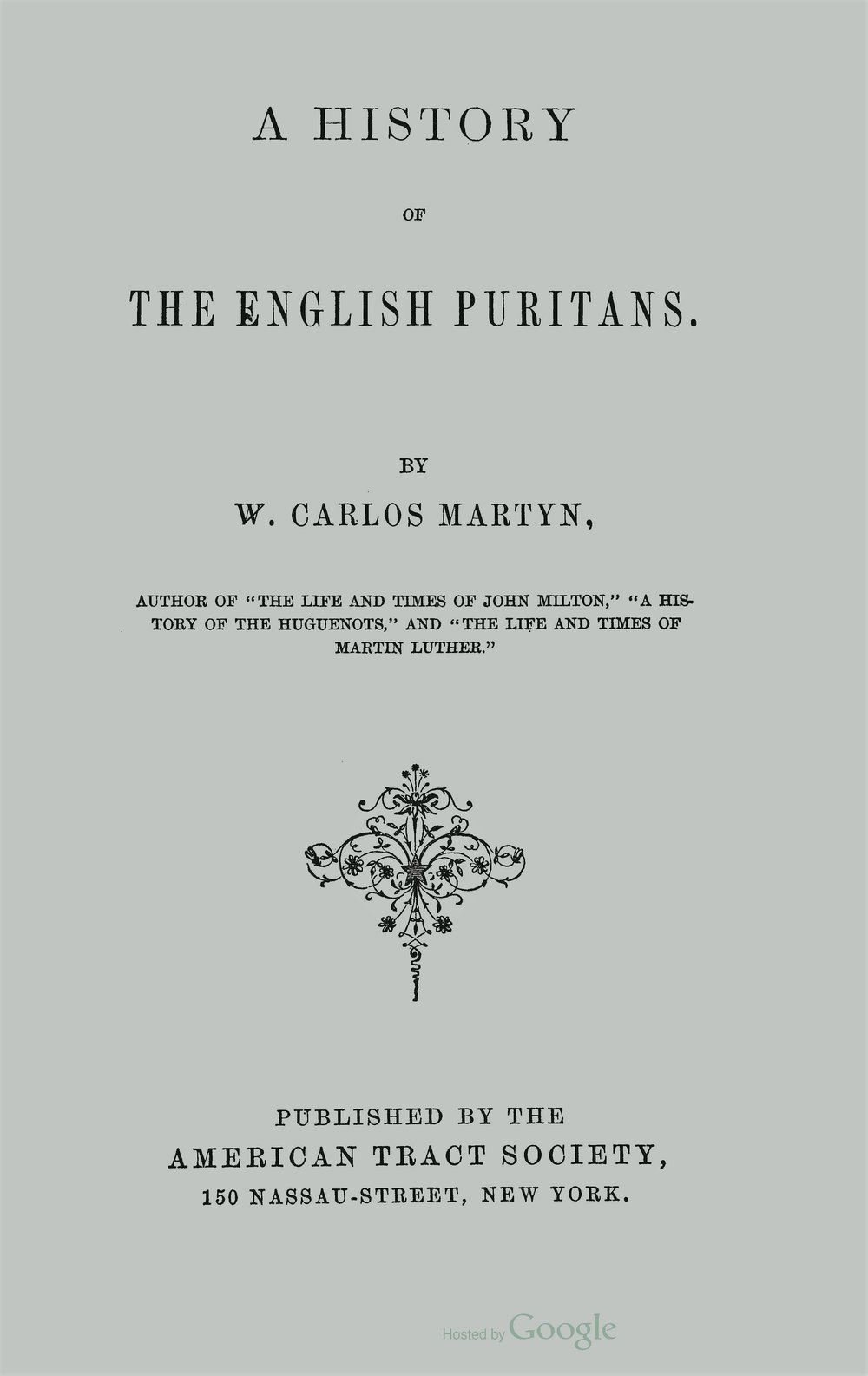 Martyn, William Carlos, A History of the English Puritans Title Page.jpg