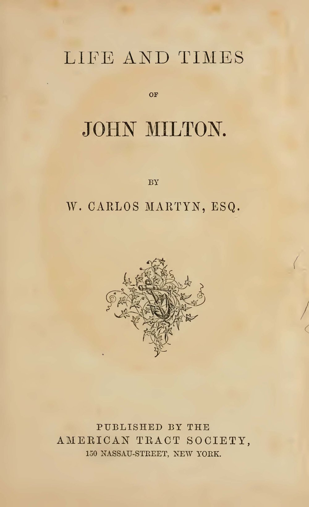 Martyn, William Carlos, The Life and Times of John Milton Title Page.jpg
