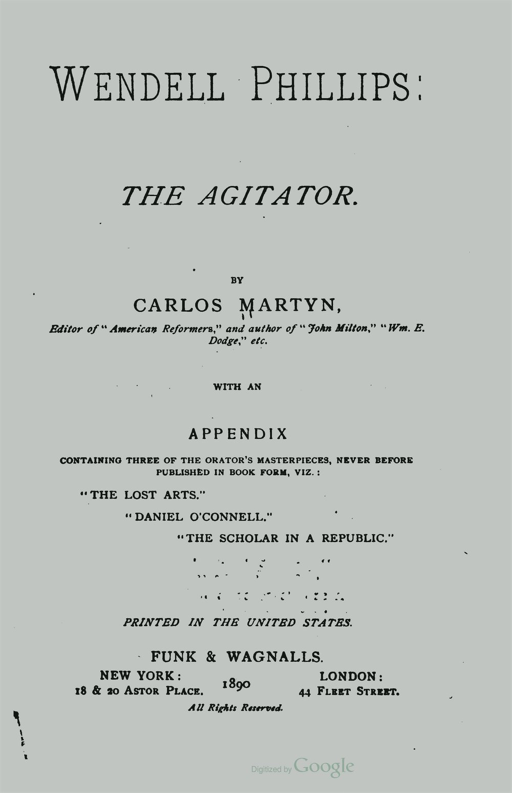 Martyn, William Carlos, Wendell Phillips The Agitator Title Page.jpg