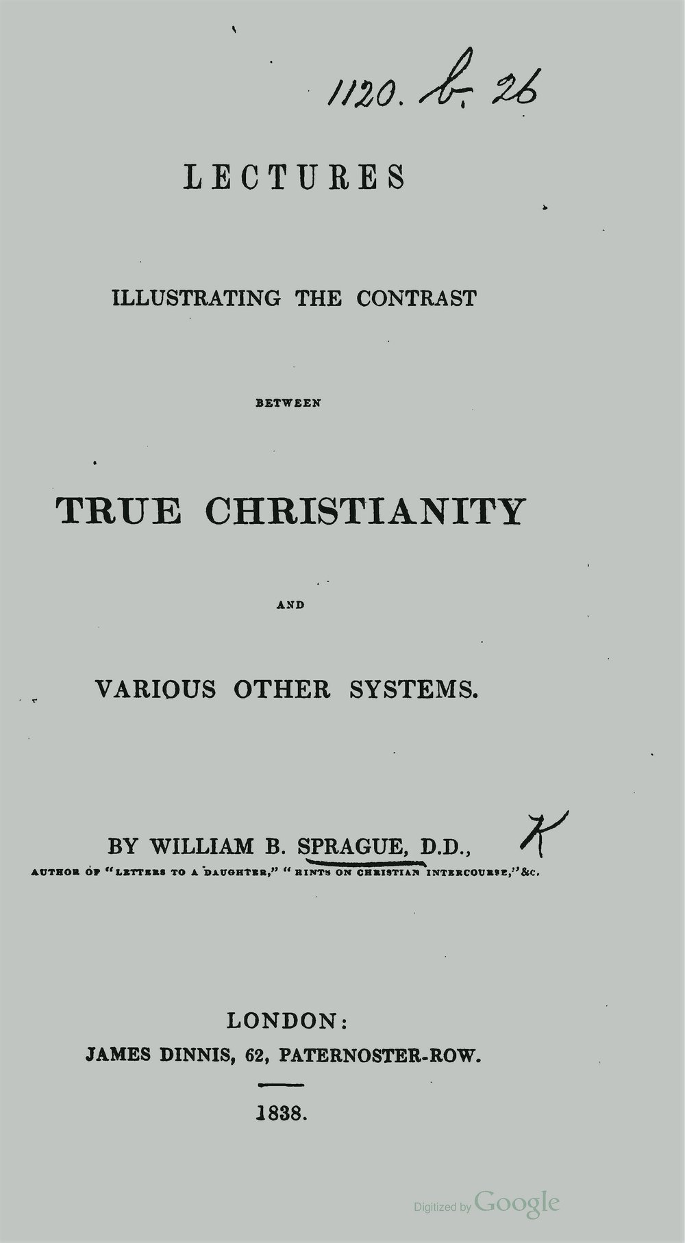 Sprague, William Buell, Lectures Illustrating the Contrast Between True Christianity and Various Other Systems Title Page.jpg