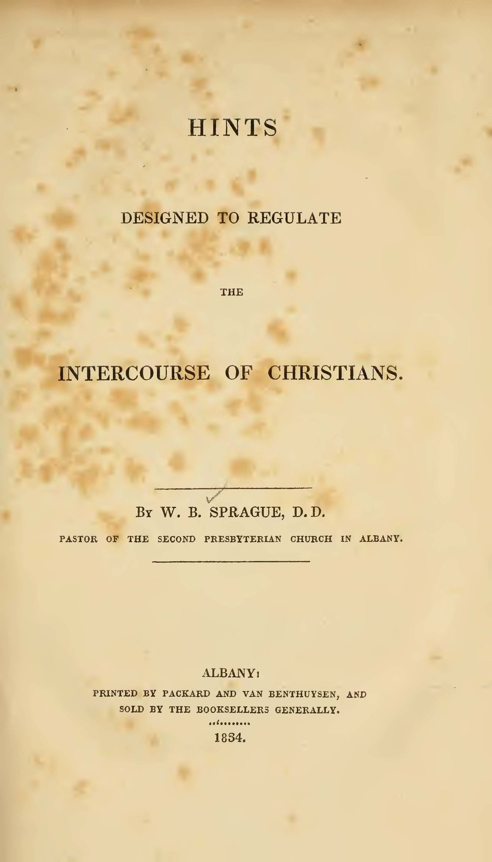 Sprague, William Buell, Hints Designed to Regulate the Intercourse of Christians Title Page.jpg