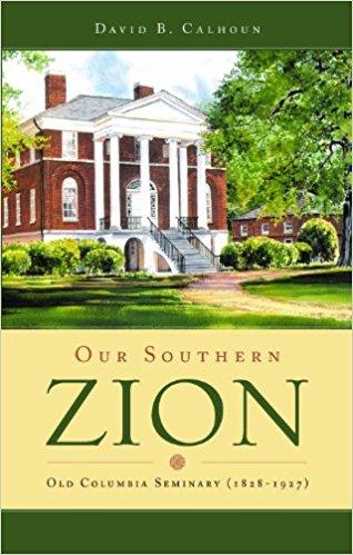 Calhoun, Our Southern Zion.jpg