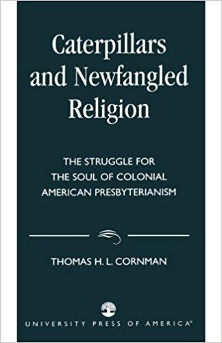 Cornman, Caterpillars and Newfangled Religion.jpg