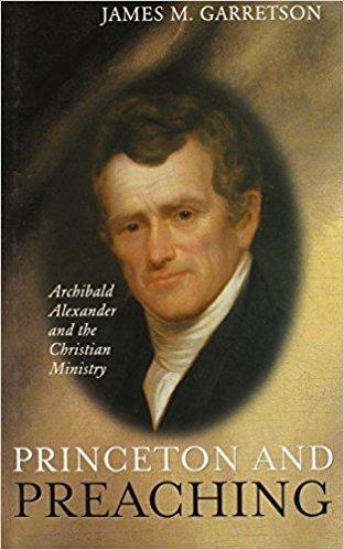 Garretson, Princeton and Preaching.jpg