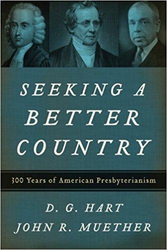 Hart, Seeking a Better Country.jpg