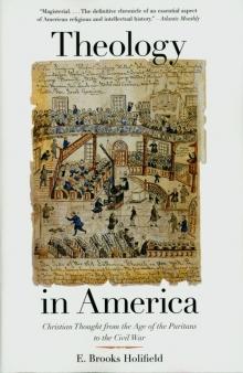 Holifield, Theology in America.jpg