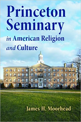 Moorhead, Princeton Seminary.jpg