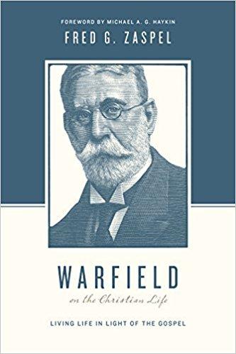 Zaspel, Warfield on Xn Life.jpg