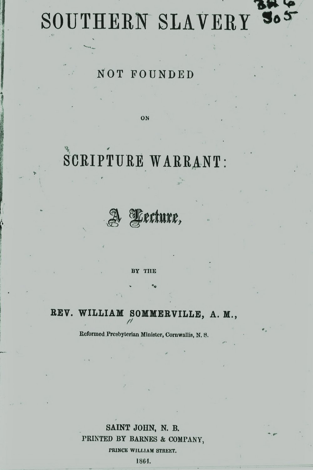 Sommerville, William, Southern Slavery Not Founded on Scripture Warrant Title Page.jpg