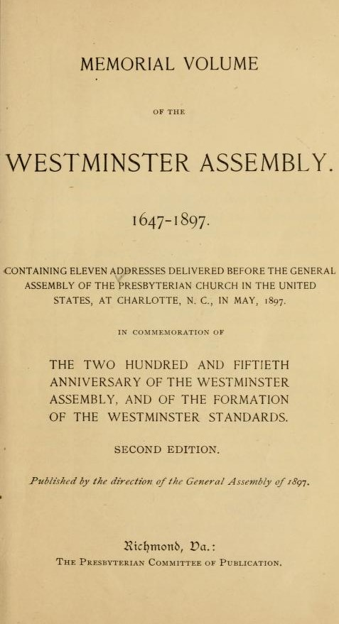 Beattie, Francis Robert, Memorial Volume of the Westminster Assembly, 1647-1897 Title Page.jpg