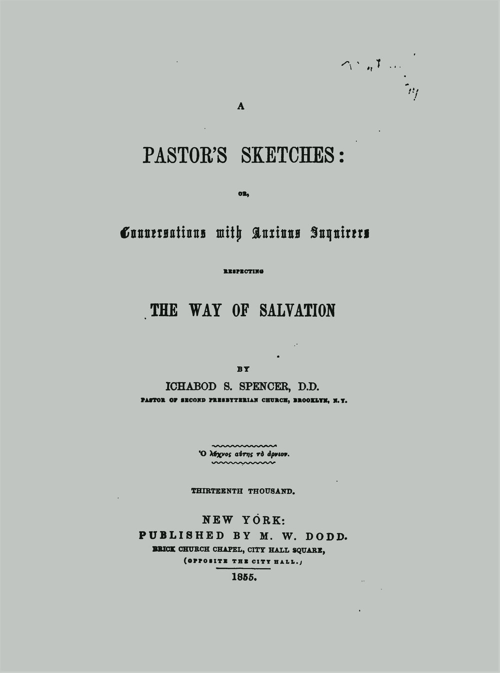 Spencer, Ichabod Smith, A Pastor's Sketches Title Page.jpg