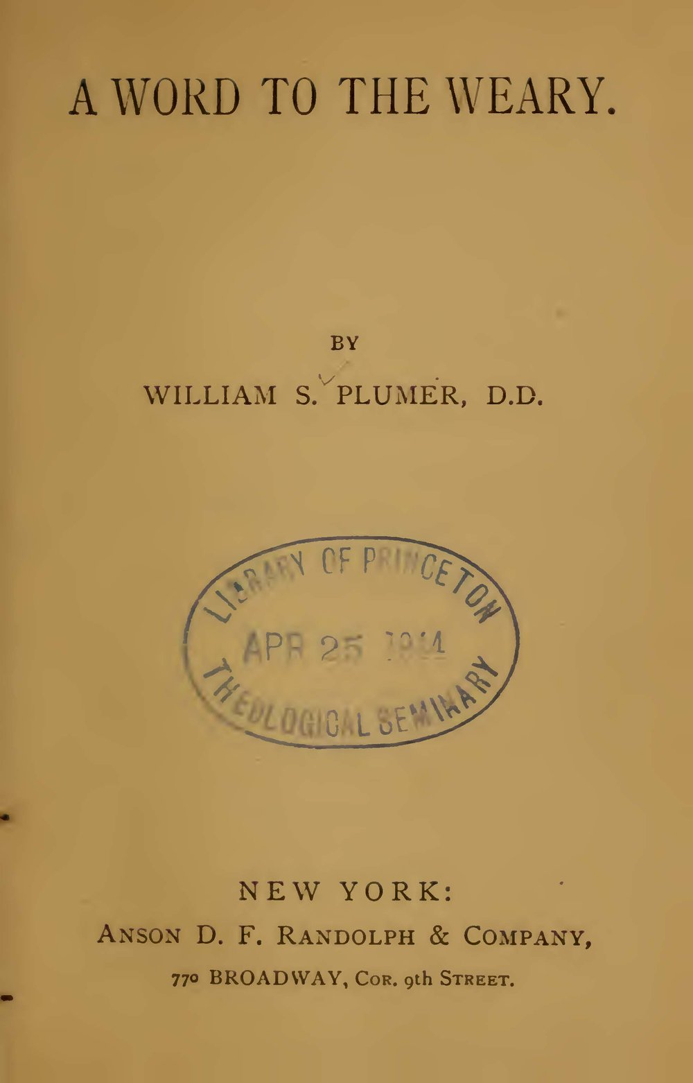 Plumer, William Swan, A Word to the Weary Title Page.jpg