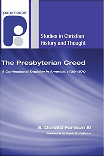Fortson, The Presbyterian Creed.jpg