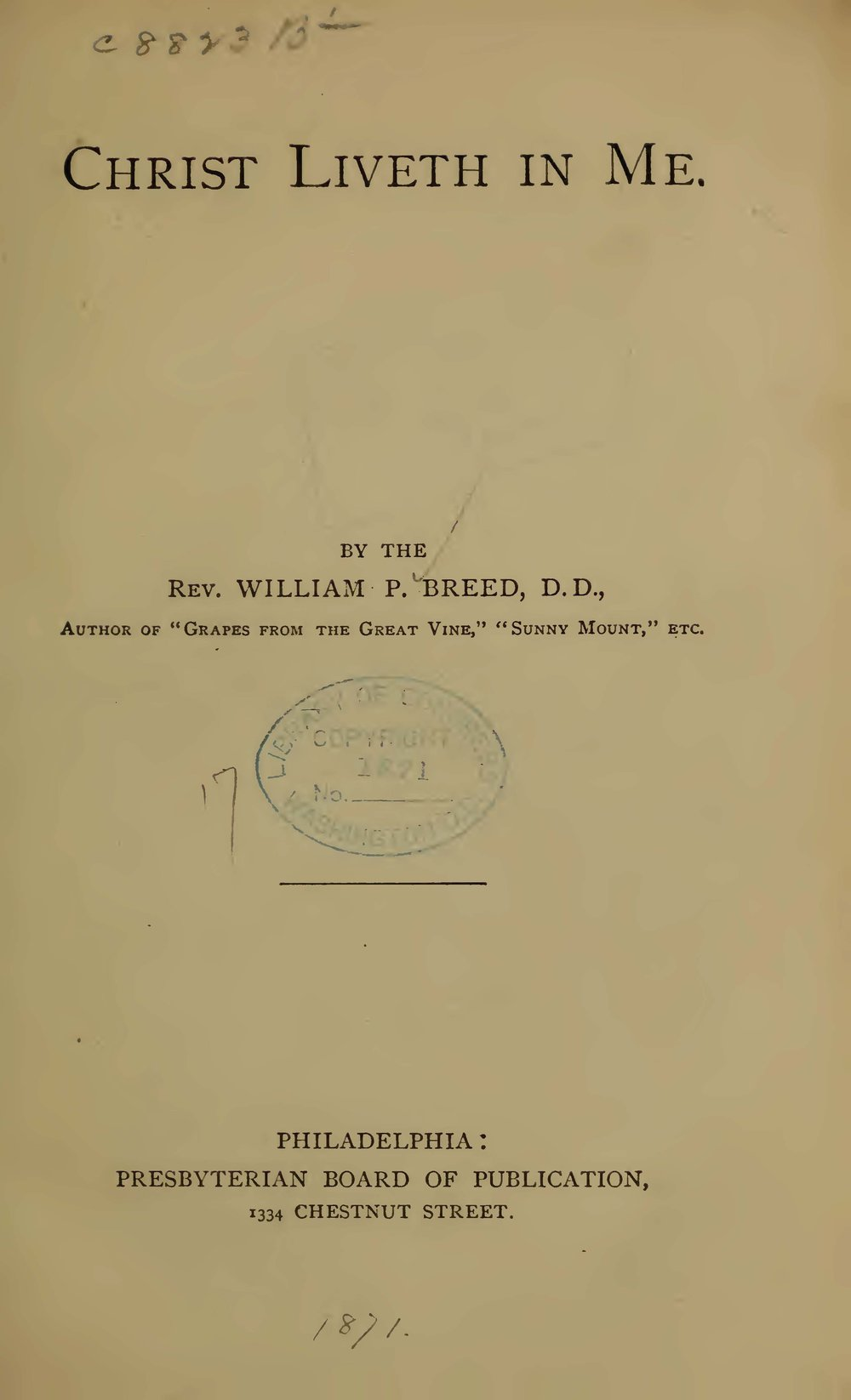Breed, William Pratt, Christ Liveth in Me Title Page.jpg
