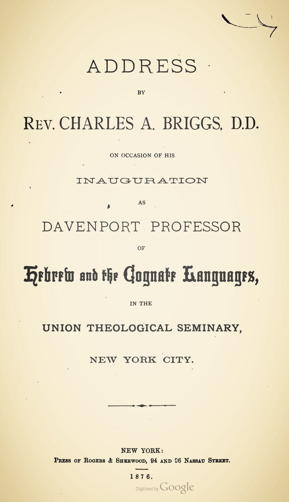 Briggs, Charles Augustus, Address by Rev Charles A Briggs DD on Occasion of His Inauguration as Davenport Professor of Hebrew and the Cognate Languages Title Page.jpg