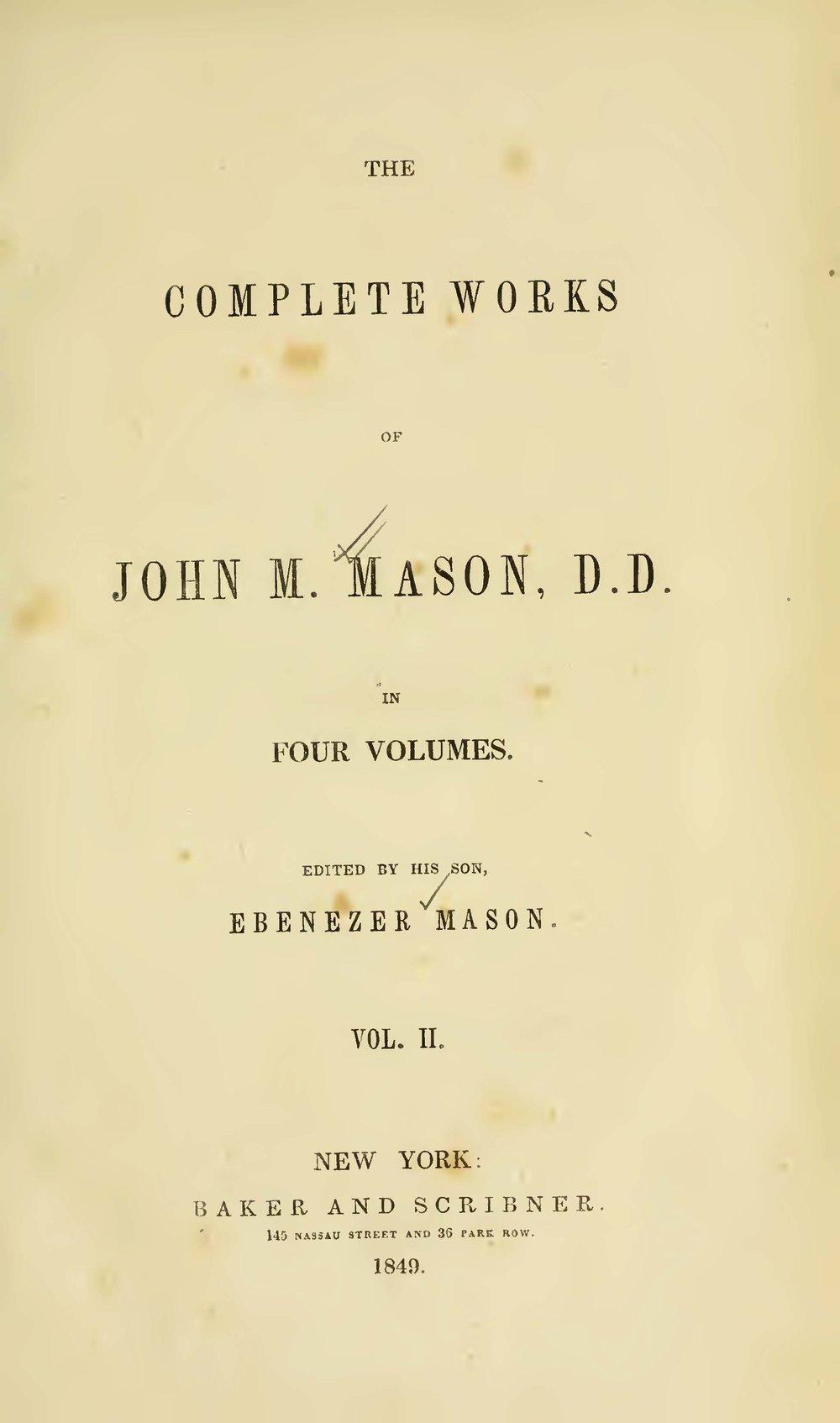 Mason, John Mitchell, The Complete Works of John M. Mason, D.D., Vol. 2 Title Page.jpg