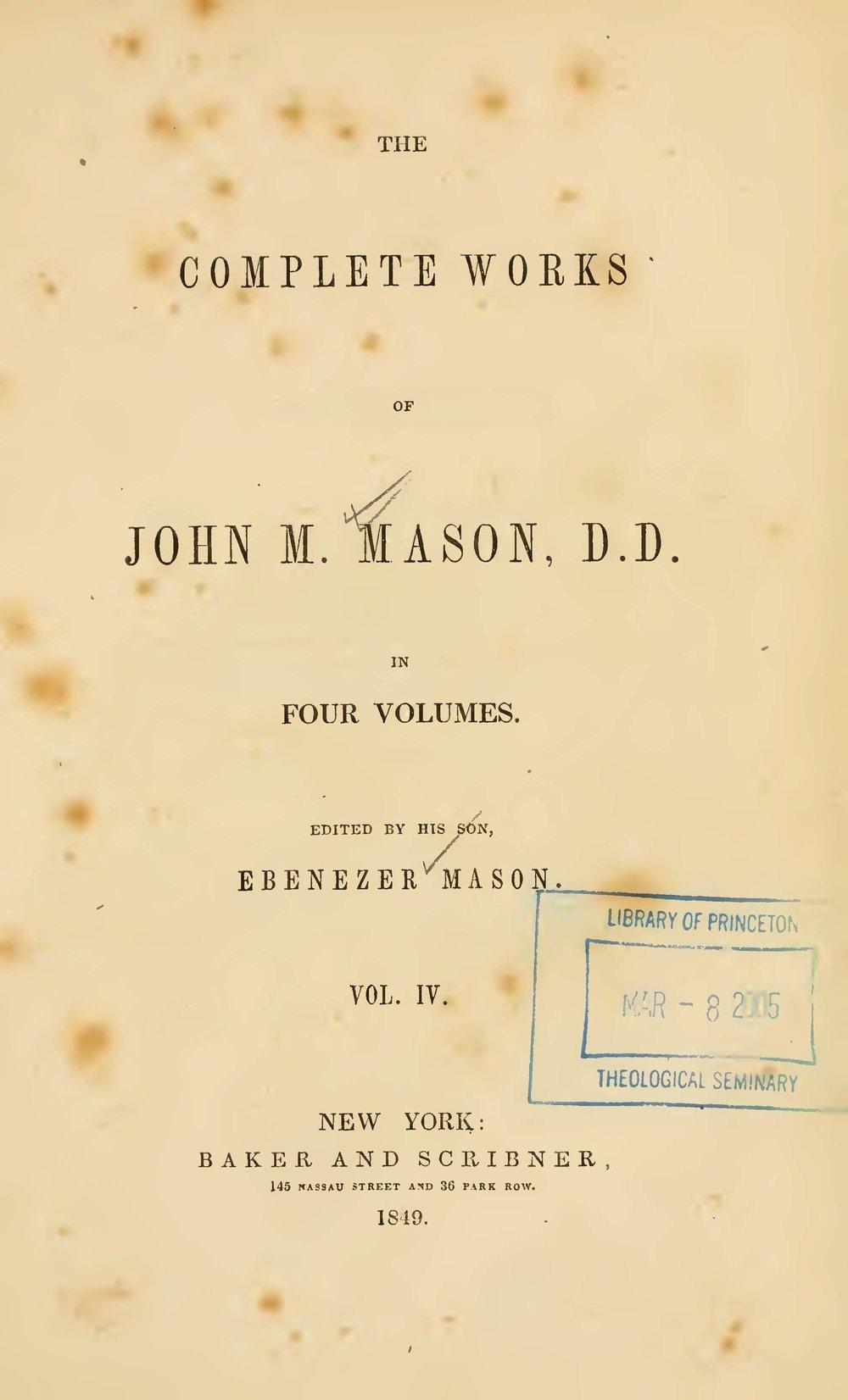 Mason, John Mitchell, The Complete Works of John M. Mason, D.D., Vol. 4 Title Page.jpg