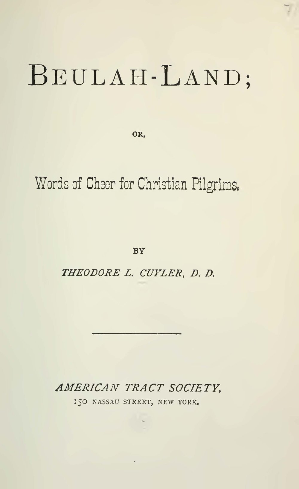 Cuyler, Theodore Ledyard, Beulah-Land Title Page.jpg