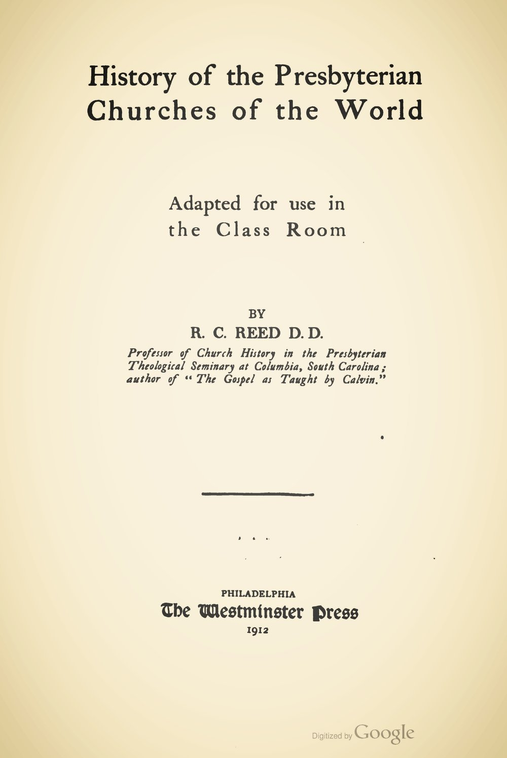 Reed, Richard Clark, History of the Presbyterian Churches of the World Title Page.jpg