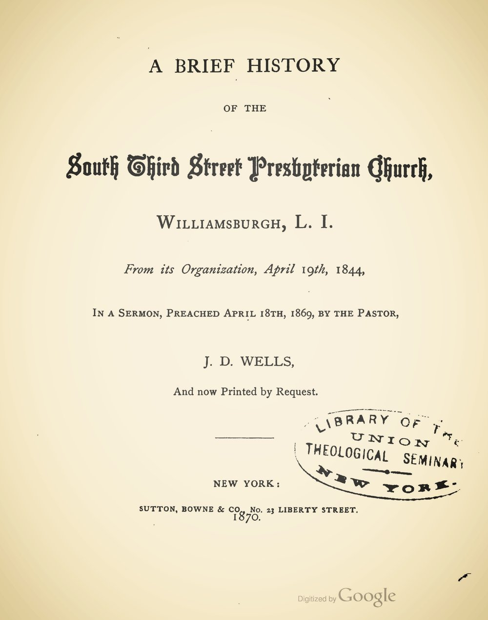 Wells, John Dunlap, A Brief History of the South Third Street Presbyterian Church Title Page.jpg