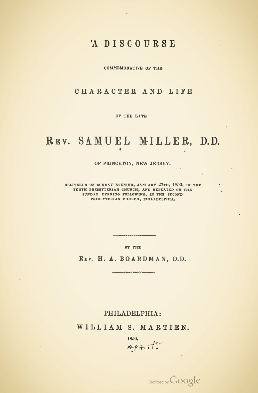 Boardman, Henry Augustus, A Discourse Commemorative of the Character and Life of the Late Rev. Sam. Miller Title Page.jpg
