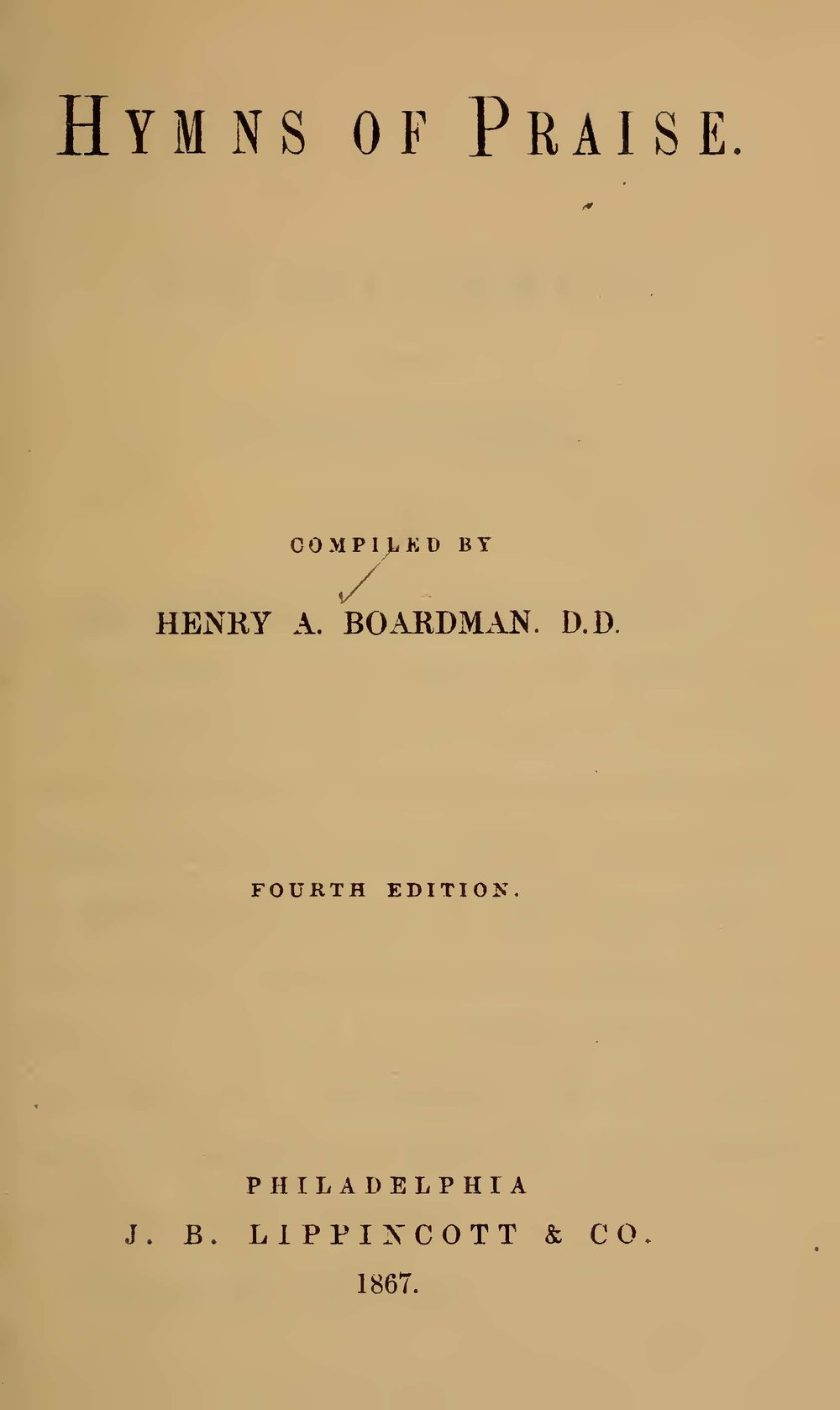 Boardman, Henry Augustus, Hymns of Praise Title Page.jpg