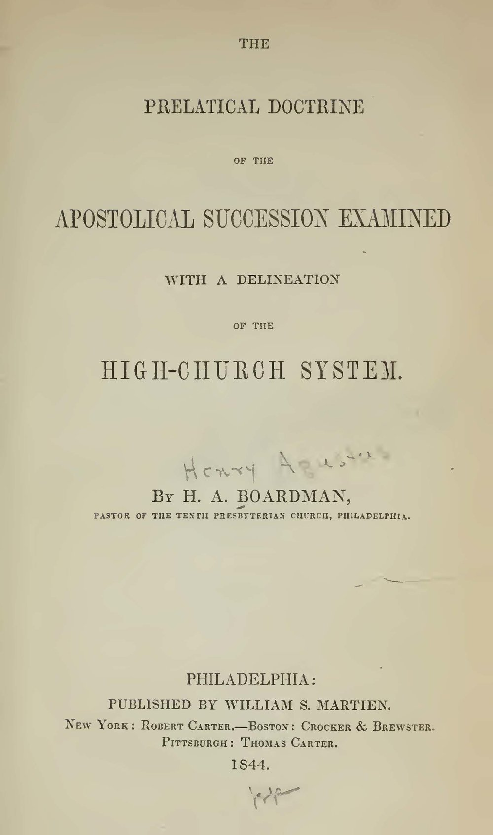 Boardman, Henry Augustus, The Prelatical Doctrine of the Apostolical Succession Examined Title Page.jpg