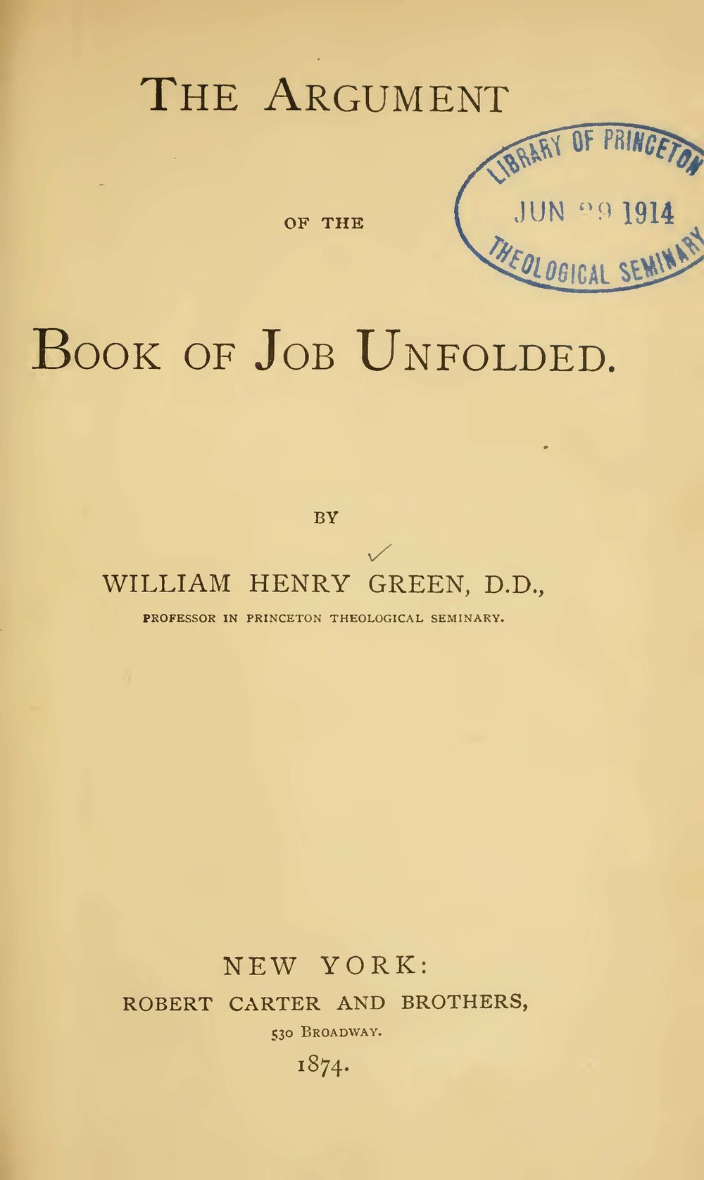 Green, William Henry, The Argument of the Book of Job Unfolded Title Page.jpg