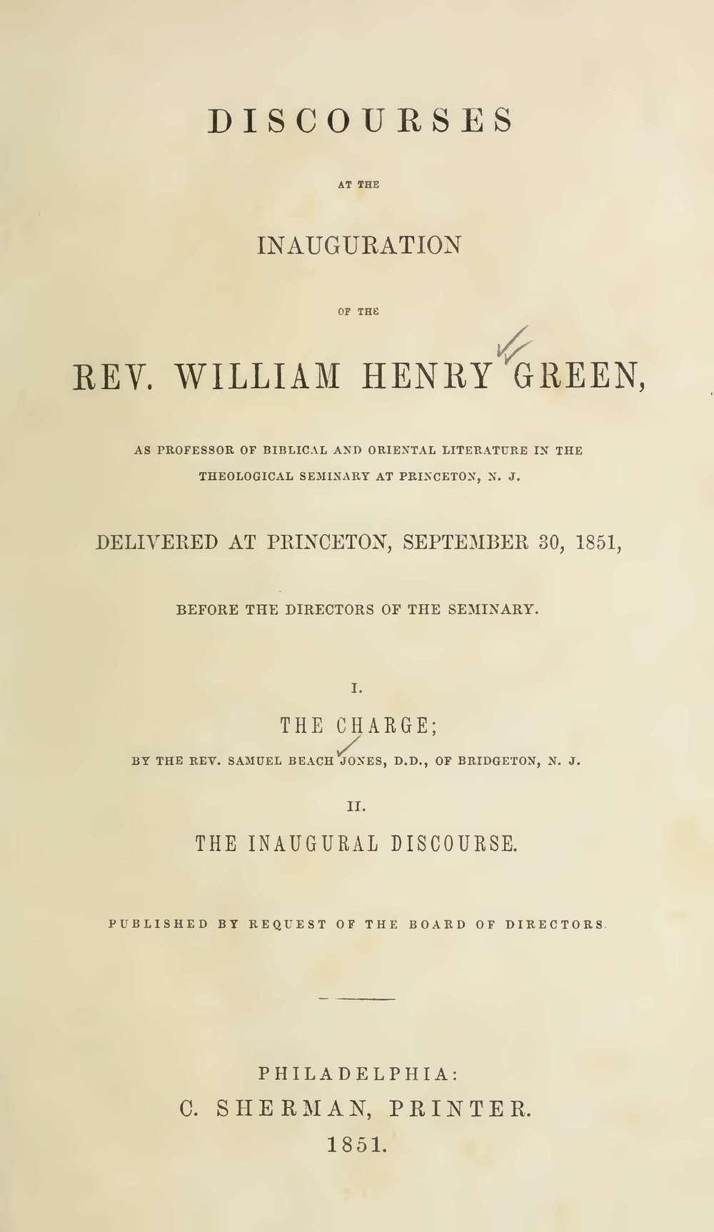 Green, William Henry, Discourses at the Inauguration of the Rev. William Henry Green Title Page.jpg