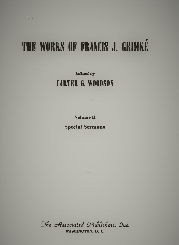 Grimke, Francis - Works, Volume 2.jpg