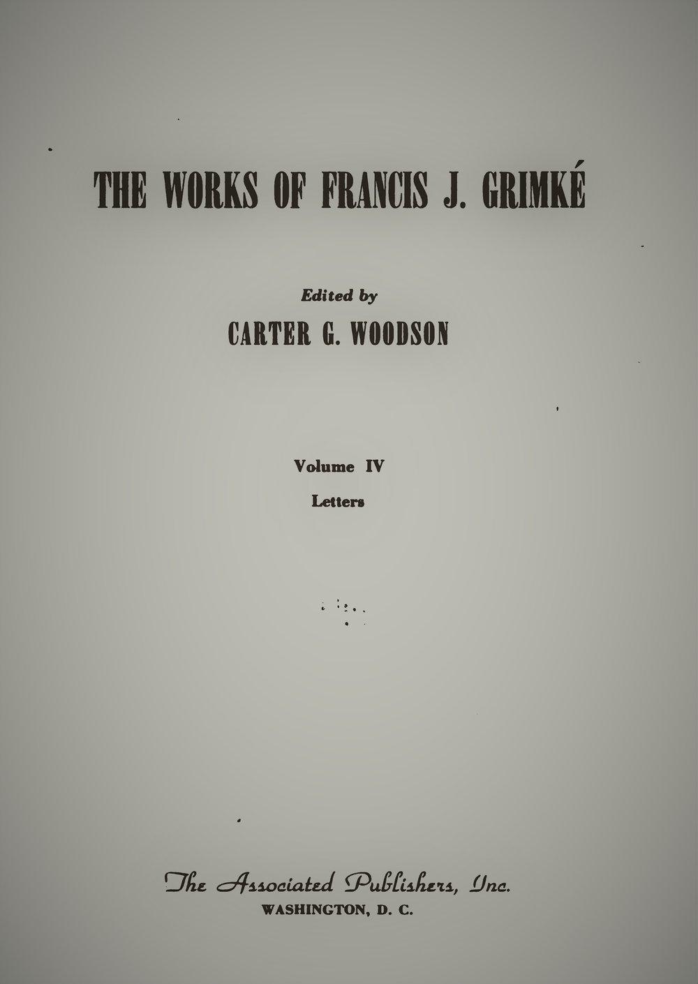 Grimke, Francis - Works, Volume 4.jpg