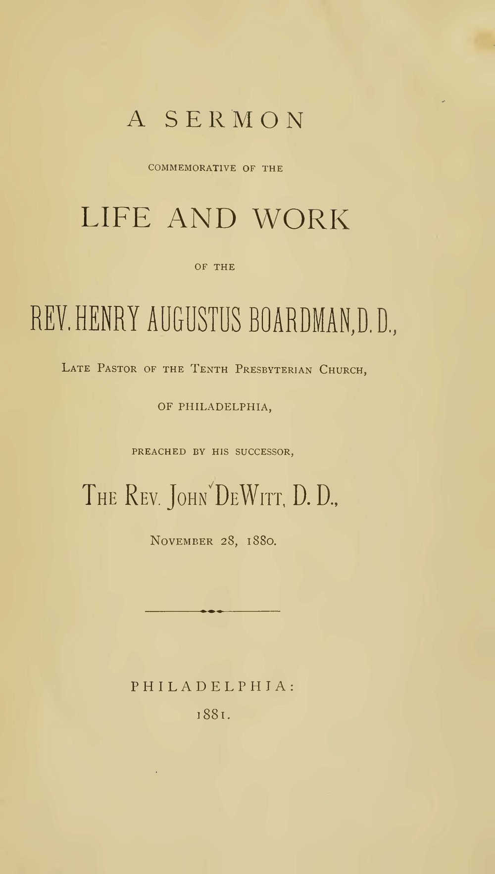 DeWitt, John, A Sermon Commemorative of the Life and Work of the Rev. Henry Augustus Boardman, D.D. Title Page.jpg