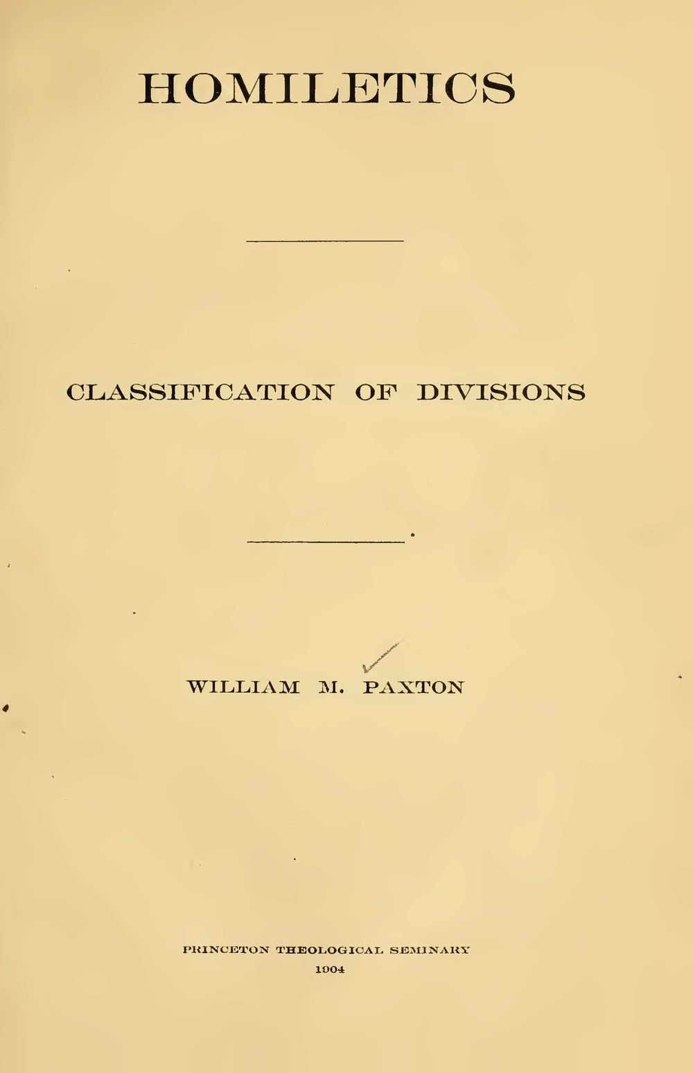 Paxton, William Miller, Homiletics Classification of Divisions Title Page.jpg
