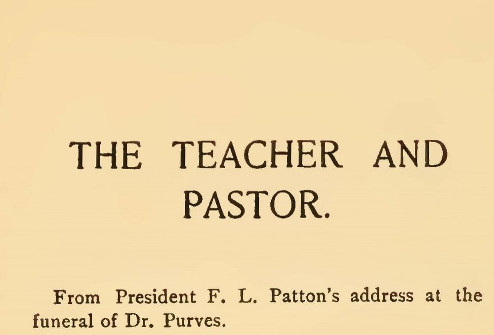Patton, Francis Landey, The Teacher and Pastor Title Page.jpg