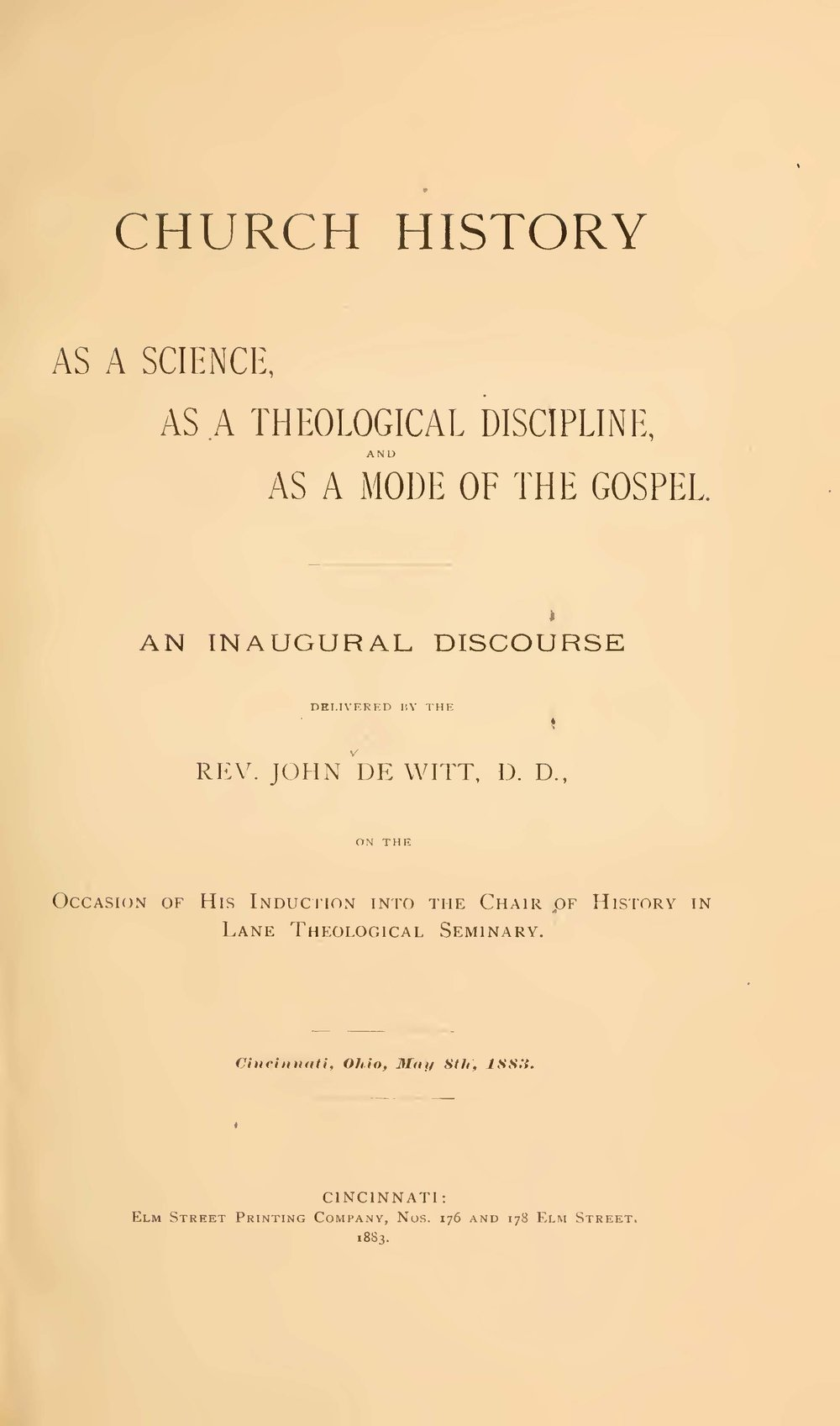DeWitt, John, Church History as a Science, as a Theological Discipline, and as a Mode of the Gospel An Inaugural Discourse Title Page.jpg