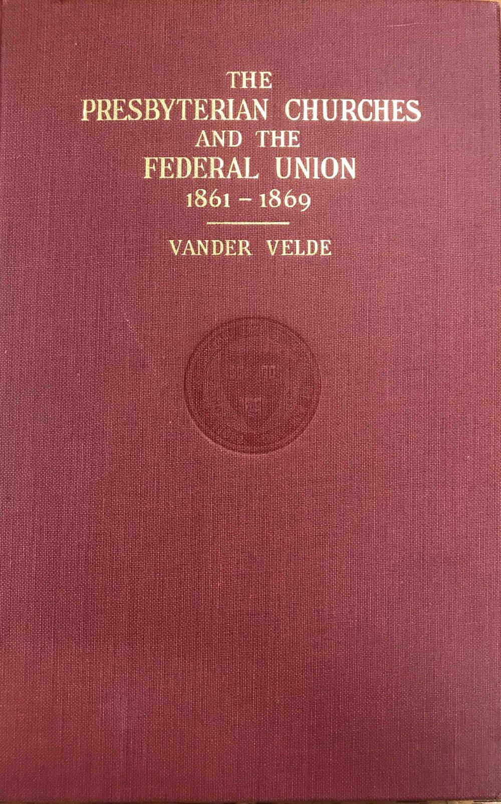 Vander Velde, Presbyterian Churches and Federal Union.jpg