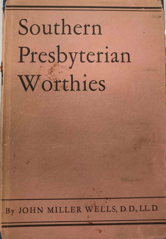 Wells, Southern Presbyterian Worthies.jpg