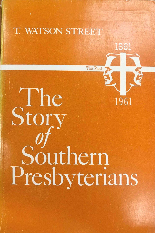 Street, Story of Southern Presbyterians.jpg